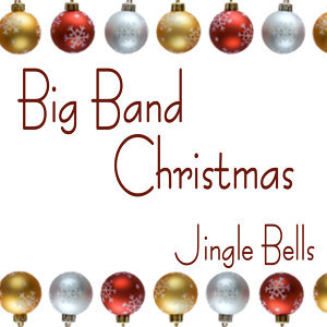 Big Band Christmas 歌手頭像