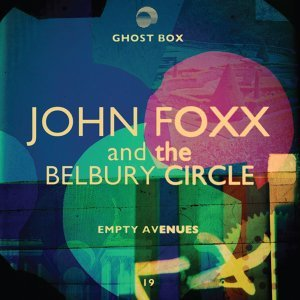 John Foxx and The Belbury Circle