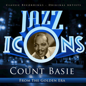 Count Basie And His Orchestra 歌手頭像