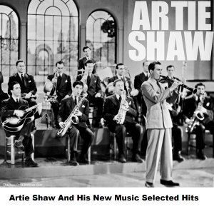 Artie Shaw and His New Music 歌手頭像