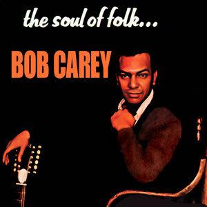 Bob Carey 歌手頭像