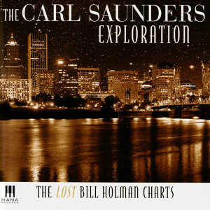 The Carl Saunders Exploration 歌手頭像