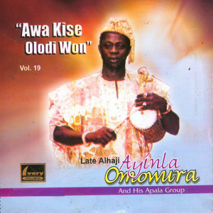 Late Alhaji Ayinla Omowura And His Apala Group