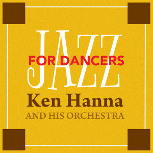 Ken Hanna & His Orchestra 歌手頭像