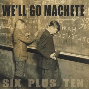 We'll Go Machete 歌手頭像