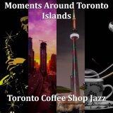Toronto Coffee Shop Jazz