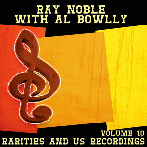 Ray Noble with Al Bowlly