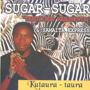 "Sugar-Sugar ""Taruvinga Manjokota"" & Samaita Express 歌手頭像"