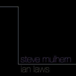 Ian Laws & Steve Mulhern 歌手頭像