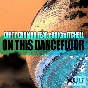 Dirty German Feat. Craig Mitchell 歌手頭像