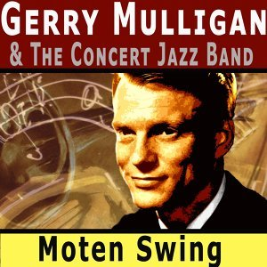 Gerry Mulligan & The Concert Jazz Band