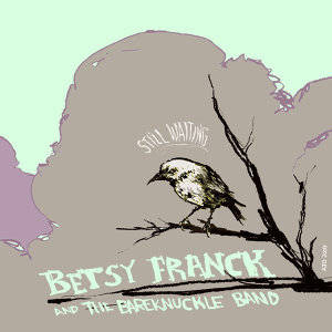 Betsy Franck & The BareKnuckle Band 歌手頭像