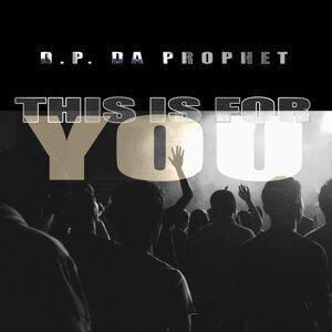 D.P. da Prophet 歌手頭像