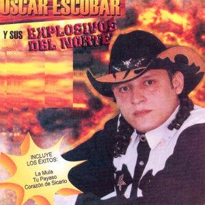 Oscar Escobar y Sus Explosivos del Norte 歌手頭像