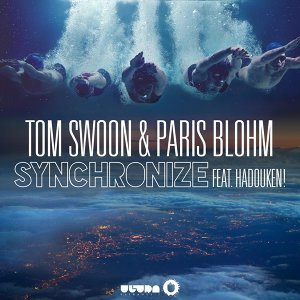 Tom Swoon & Paris Blohm feat. Hadouken!