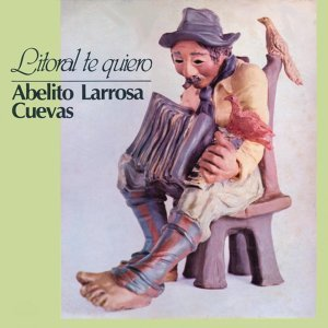 Abelito Larrosa Cuevas 歌手頭像