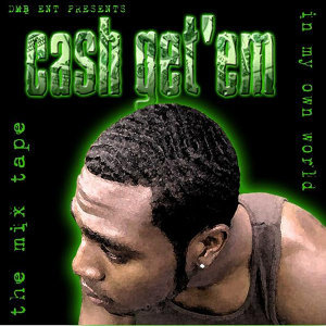 Cash Get 'Em 歌手頭像