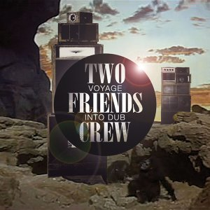 Two Friends Crew 歌手頭像