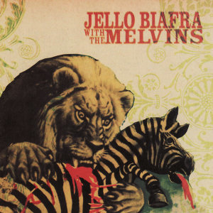 Jello Biafra & The Melvins 歌手頭像