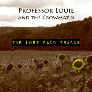 Professor Louie & The Crowmatix 歌手頭像