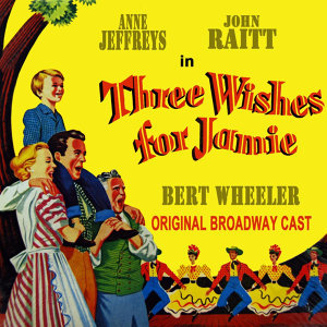 The Original Broadway Cast Of Three Wishes For Jamie 歌手頭像