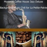 Montreal Coffee House Jazz Deluxe