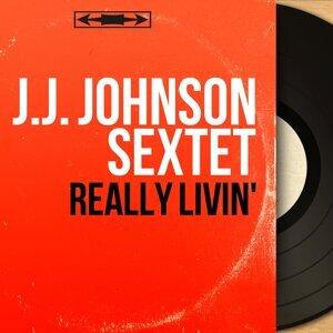 J.J. Johnson Sextet 歌手頭像