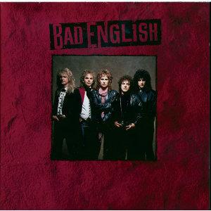 Bad English (壞英國人合唱團)