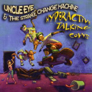 Uncle Eye & The Strange Change Machine 歌手頭像