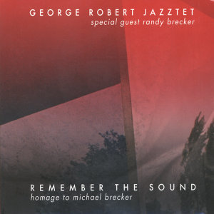 George Robert Jazztet & Randy Brecker 歌手頭像