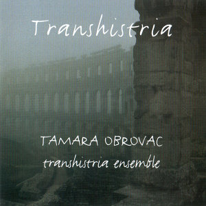 Tamara Obrovac Transhistria Ensemble 歌手頭像