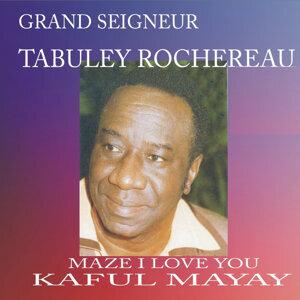 Grand Seigneur Tabuley Rochereau 歌手頭像