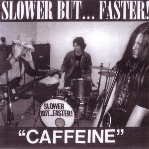 Slower But...Faster 歌手頭像