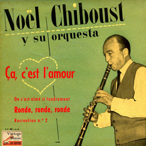 Nöel Chiboust And His Dance Orchestra