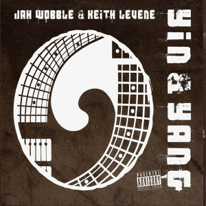 Jah Wobble & Keith Levene 歌手頭像