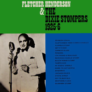 Fletcher Henderson & The Dixie Stompers