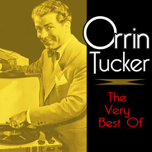 Orrin Tucker 歌手頭像