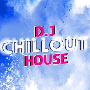D.J. Chill House 歌手頭像