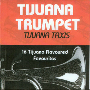Tijuana Taxis 歌手頭像