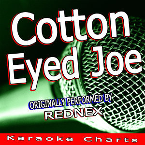 Where Did You Come from Cotton Eye Joe