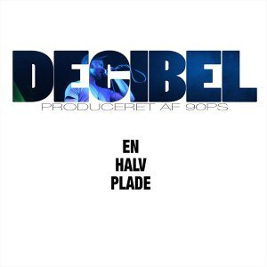 Decibel 歌手頭像