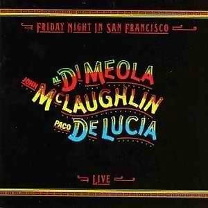 Al Di Meola, John McLaughlin, Paco De Lucia (艾爾‧迪‧米歐拉, 約翰‧麥克勞夫林, 帕可‧迪‧路西亞)