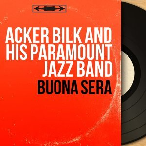 Acker Bilk And His Paramount Jazz Band
