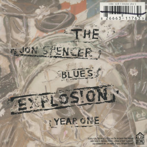 The Jon Spencer Blues Explosion (強史班塞和藍調爆炸)