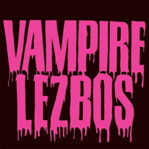 Vampire Lezbos 歌手頭像