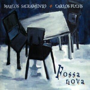 Marcos Sacramento & Carlos Fuchs