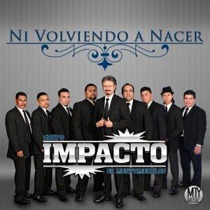 Impacto De Montemorelos 歌手頭像