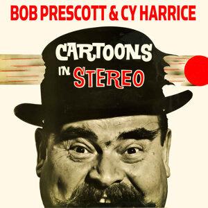Bob Prescott & Cy Harrice 歌手頭像