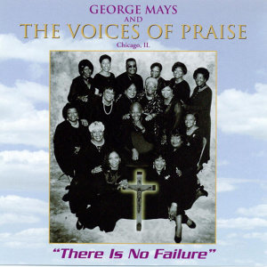George Mays and The Voices of Praise 歌手頭像