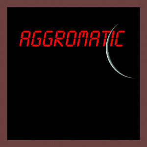 Aggromatic